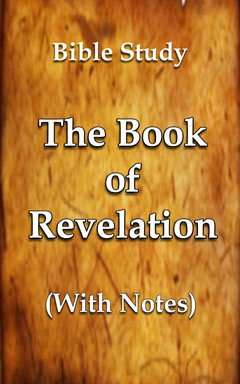 Book of Revelation – With Notes | World News + Prophecy